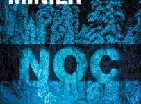 Soutěž o čtvrtý díl od Bernarda Miniera - Noc