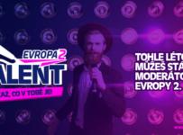 Staň moderátorem Evropy 2 díky soutěži EVROPA 2 TALENT