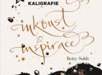 Soutěž o knihu Kouzlo kaligrafie - Inkoust a inspirace