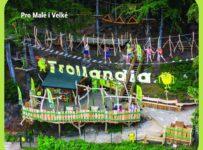 Soutěž s Lanovým parkem Trollandia o bezplatné vstupenky