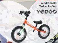 Soutěžte o nejpopulárnější odrážedlo Yedoo TooToo
