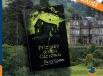 Soutěž o knihu Přízraky domu Carrowů