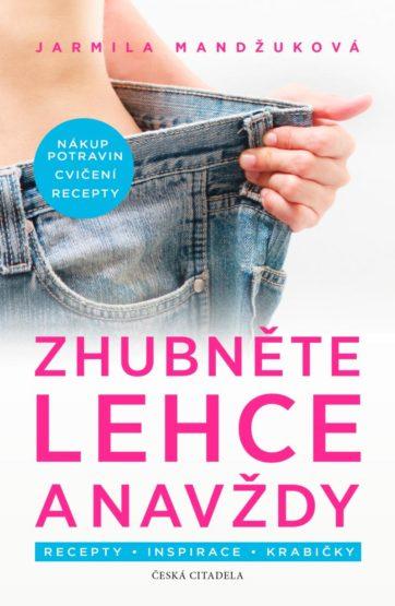 Soutěž o knihu Zhubněte lehce a navždy z nakladatelství Česká citadela